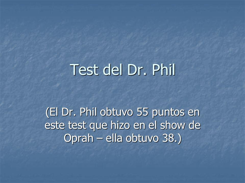 Test del Dr.Phil (El Dr.