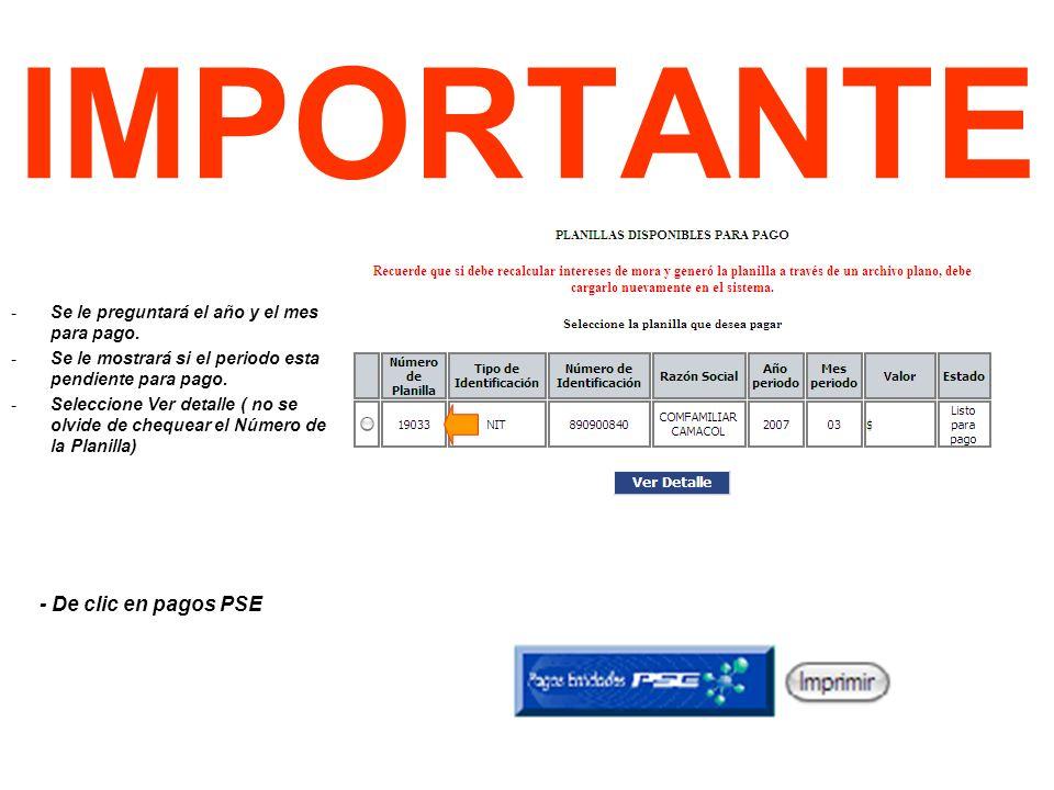 IMPORTANTE - De clic en pagos PSE -Se le preguntará el año y el mes para pago.
