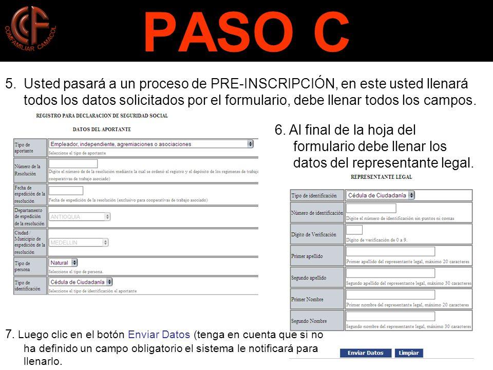 PASO C 5.Usted pasará a un proceso de PRE-INSCRIPCIÓN, en este usted llenará todos los datos solicitados por el formulario, debe llenar todos los campos.