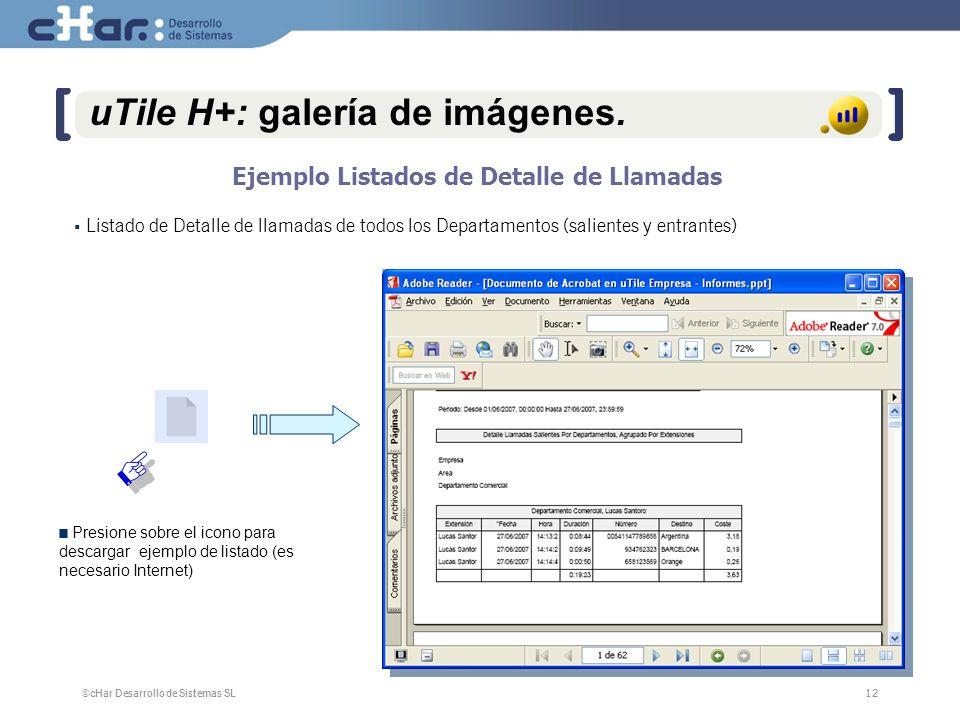 ©cHar Desarrollo de Sistemas SL / 200712 uTile H+: galería de imágenes.