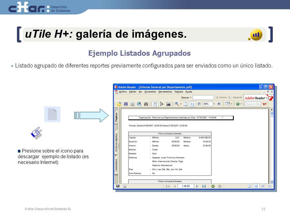 ©cHar Desarrollo de Sistemas SL / 200715 uTile H+: galería de imágenes.