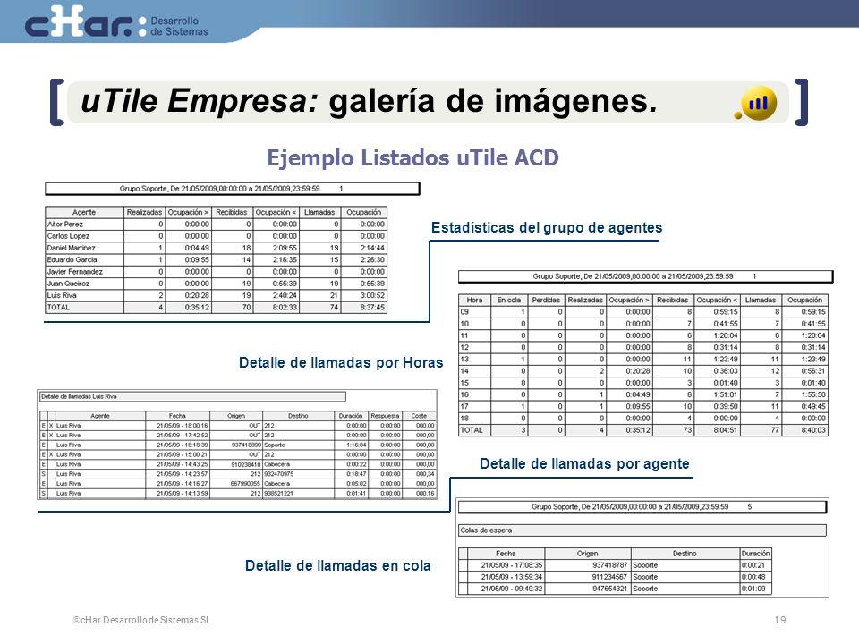 ©cHar Desarrollo de Sistemas SL / 200719 uTile Empresa: galería de imágenes.