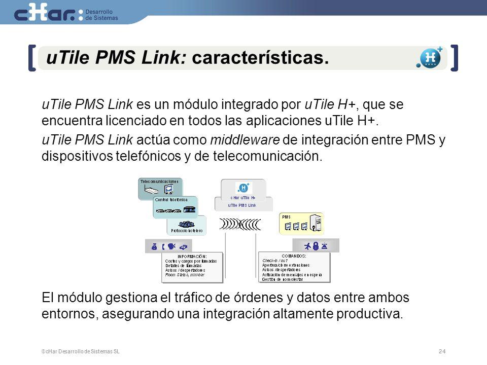 ©cHar Desarrollo de Sistemas SL / 200724 uTile PMS Link: características.