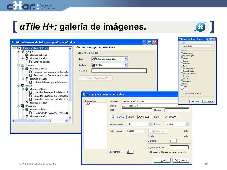 ©cHar Desarrollo de Sistemas SL / 200728 uTile H+: galería de imágenes.