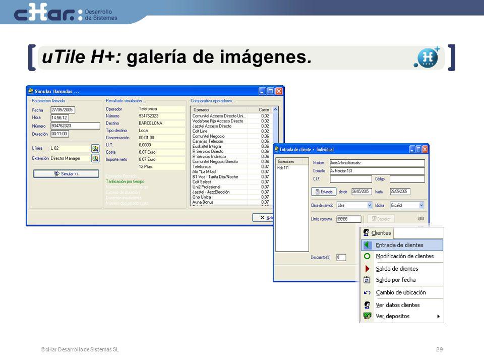 ©cHar Desarrollo de Sistemas SL / 200729 uTile H+: galería de imágenes.
