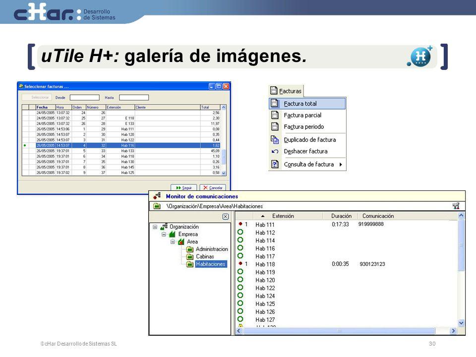 ©cHar Desarrollo de Sistemas SL / 200730 uTile H+: galería de imágenes.