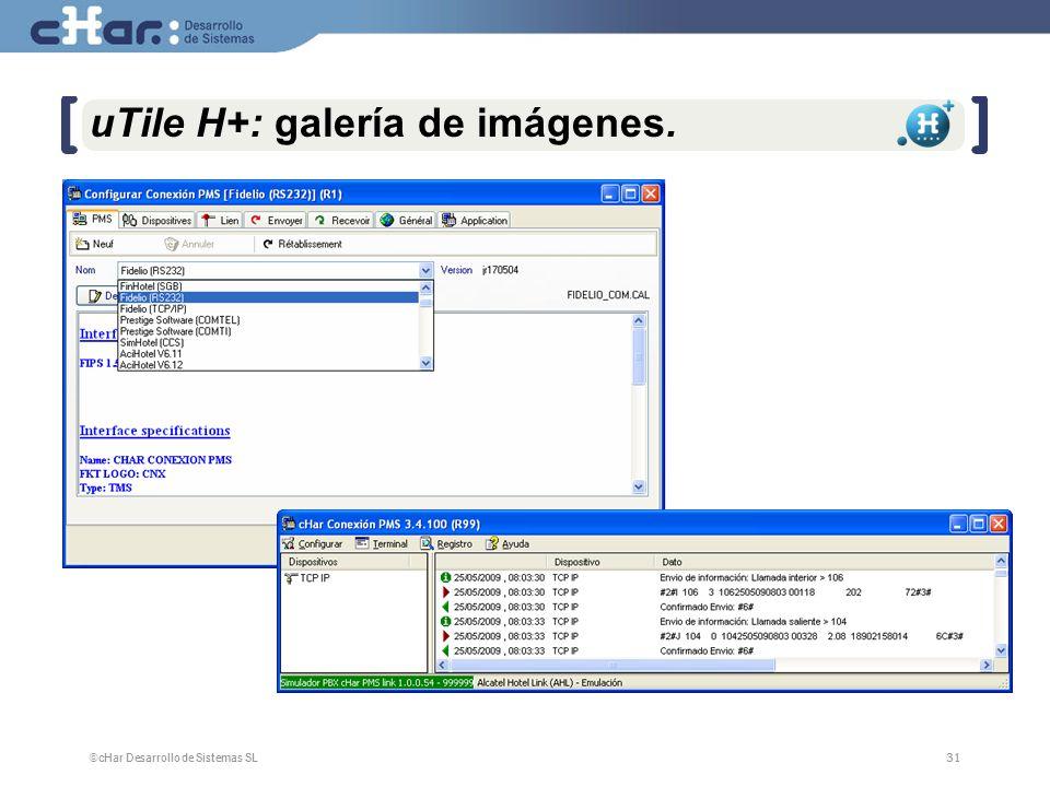 ©cHar Desarrollo de Sistemas SL / 200731 uTile H+: galería de imágenes.