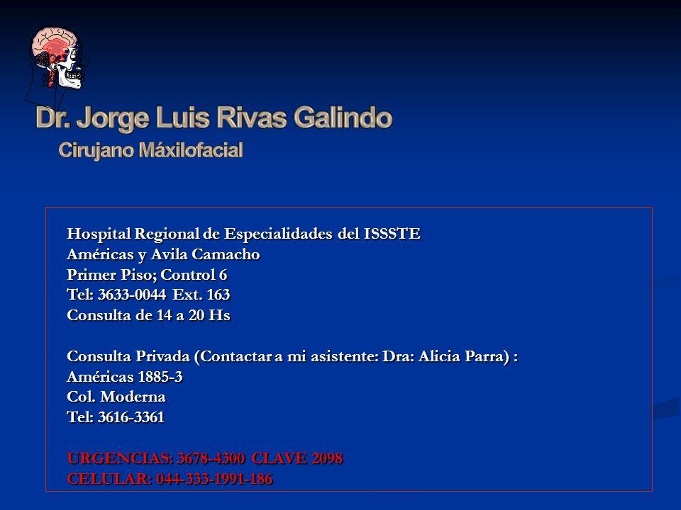 Hospital Regional de Especialidades del ISSSTE Américas y Avila Camacho Primer Piso; Control 6 Tel: 3633-0044 Ext. 163 Consulta de 14 a 20 Hs Consulta