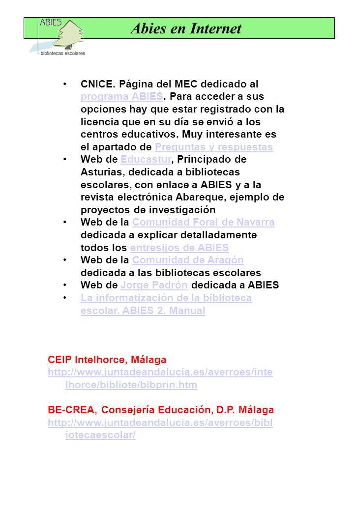 CNICE. Página del MEC dedicado al programa ABIES. Para acceder a sus opciones hay que estar registrado con la licencia que en su día se envió a los ce