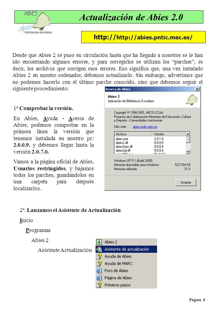 Página 6 Actualización de Abies 2.0 Desde que Abies 2 se puso en circulación hasta que ha llegado a nosotros se le han ido encontrando algunos errores