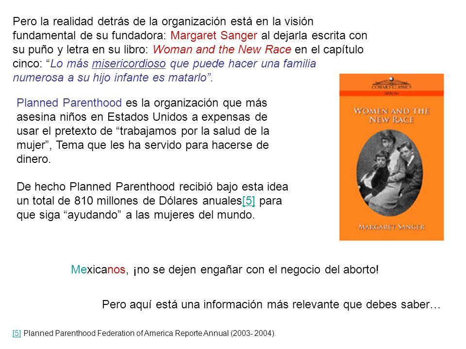 Mira: saquemos esta falacia de Planned Parenthood a flote. Ante la gente Internacional Planned Parenthood dice en su sitio web que: Traducción: IPPF r