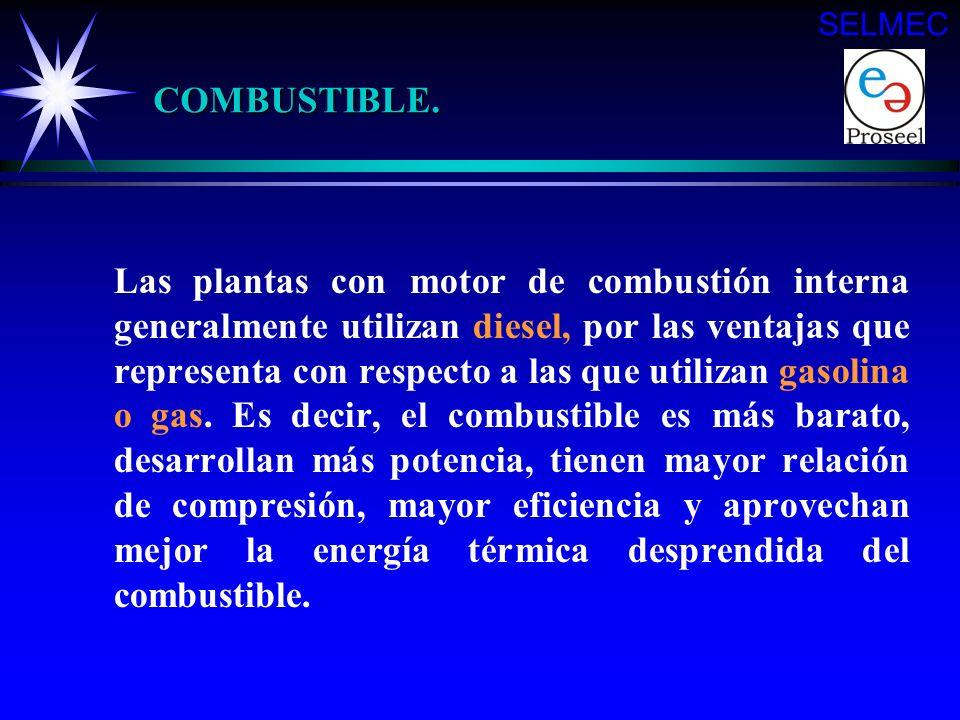 Gas natural Gas LP Combustible Gasolina Diesel PLANTA CON MOTOR DE COMBUSTION Automática INTERNA Operación Manual Continúo Servicio Emergencia SELMEC