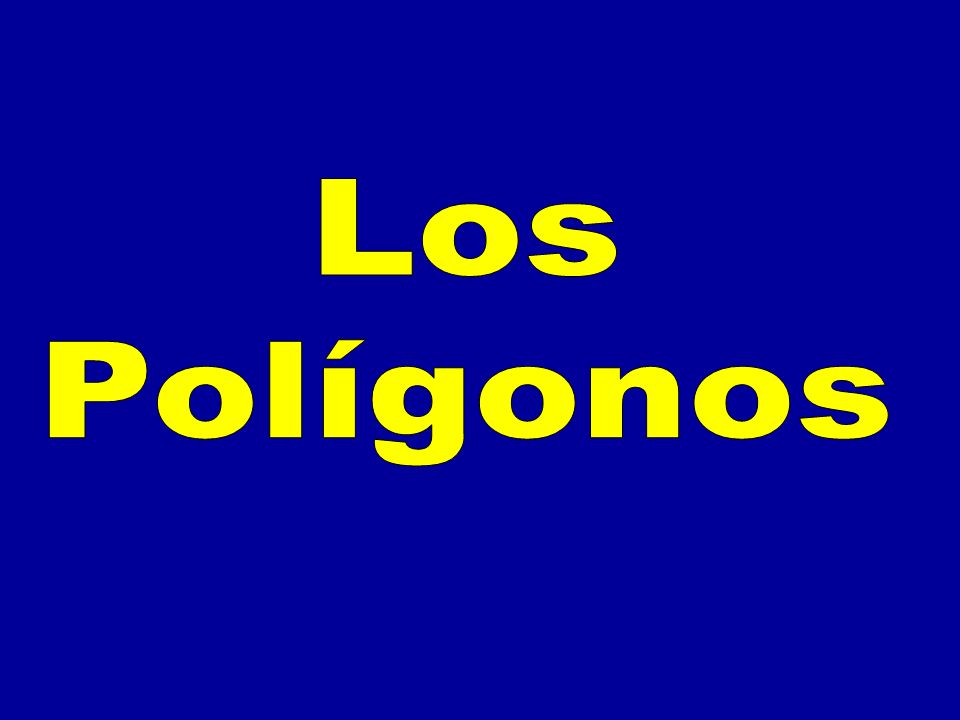 POLÍGONO es la porción de plano limitada por una línea poligonal cerrada C B A D E F A B C D E F
