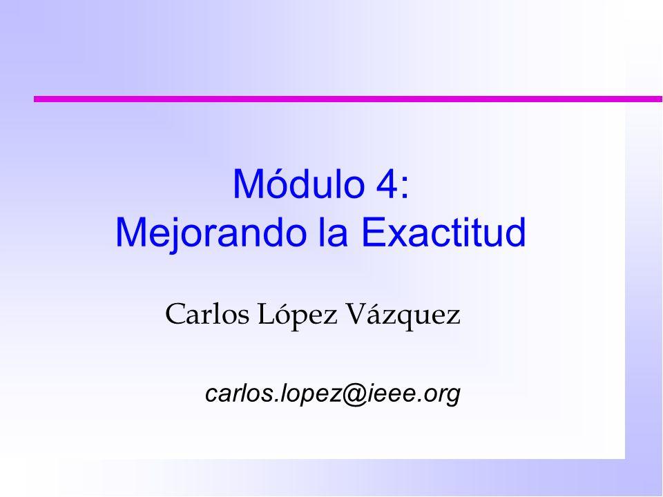 Pros y Contras n Ventajas: ä Es una fórmula analítica ä Eficaz en términos de CPU ä Maneja correlación espacial n Problemas: se trata de una aproximación ä ¿Será buena.