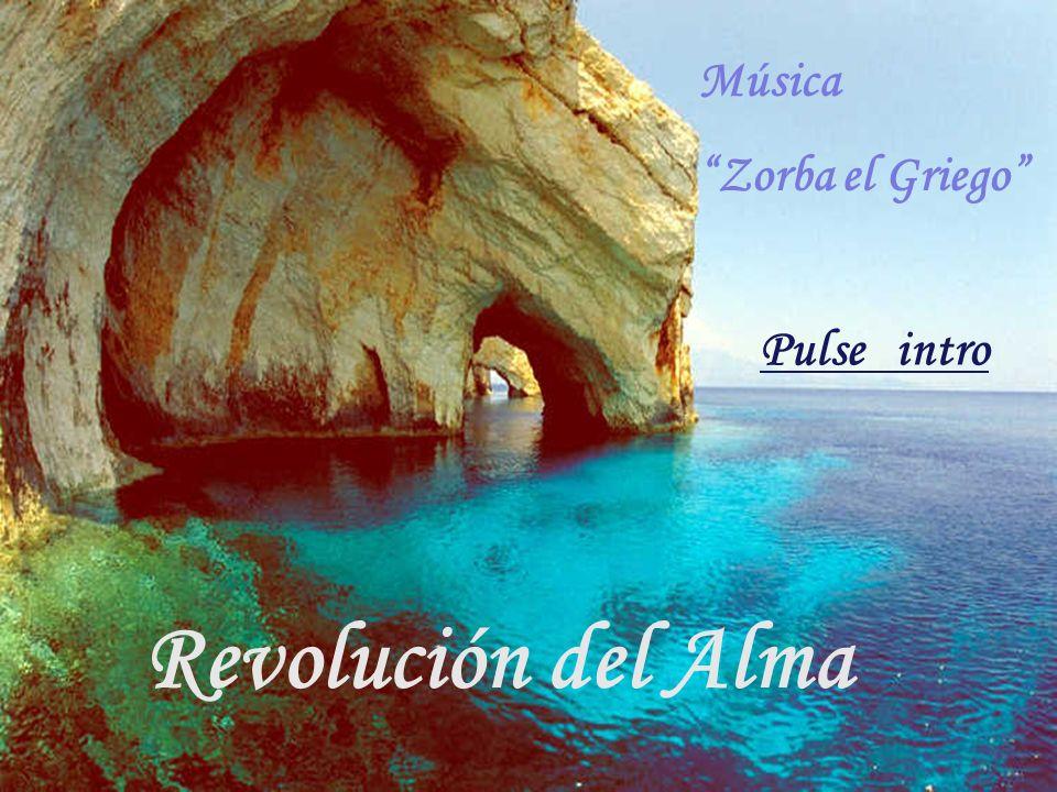 Revolución del Alma Pulse intro Música Zorba el Griego
