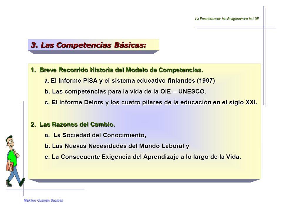 Melchor Guzmán Guzmán 3.Las Competencias Básicas: 1.