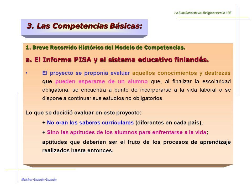 Melchor Guzmán Guzmán 1.Breve Recorrido Histórico del Modelo de Competencias.