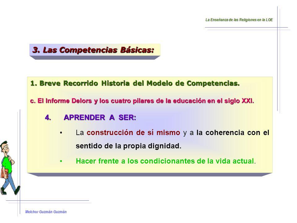 Melchor Guzmán Guzmán 3.Las Competencias Básicas: 3.