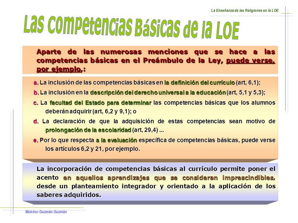 Melchor Guzmán Guzmán DEFINICIÓN Son aquellas competencias que debe haber desarrollado un joven o una joven al finalizar la enseñanza obligatoria para poder lograr: a.