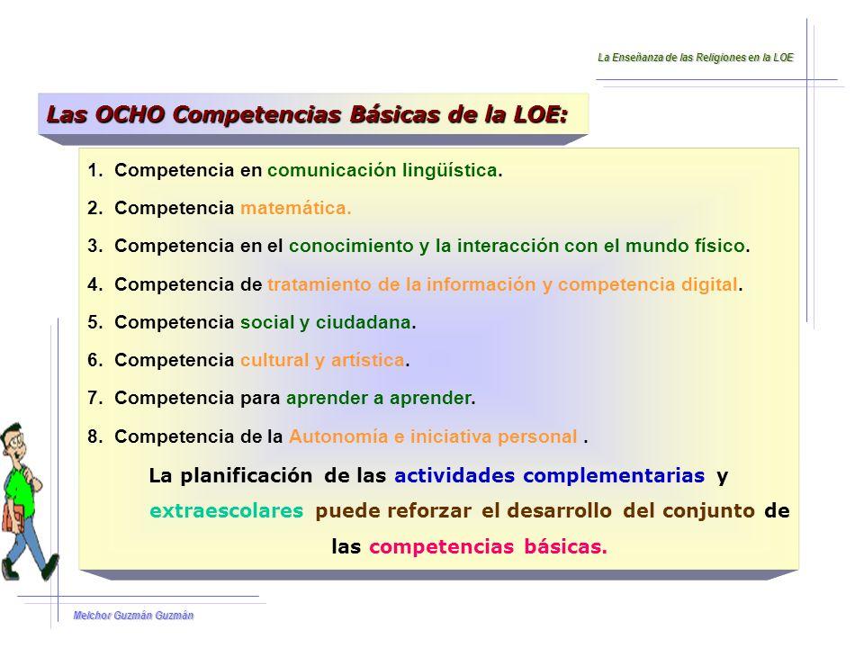Melchor Guzmán Guzmán De las OCHO competencias formuladas por el Real Decreto: 1.