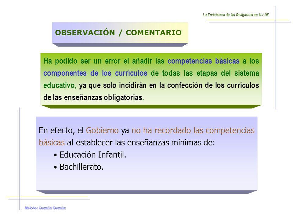 Melchor Guzmán Guzmán 5.Competencias Básicas y el Currículo de la ERE.