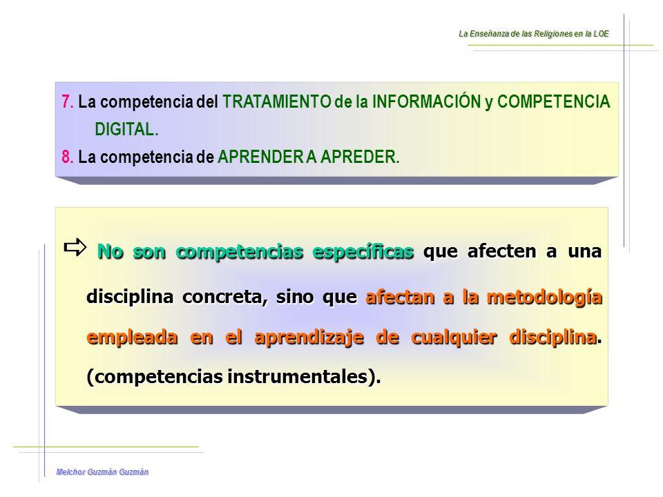 Melchor Guzmán Guzmán 7.La competencia del TRATAMIENTO de la INFORMACIÓN y COMPETENCIA DIGITAL.