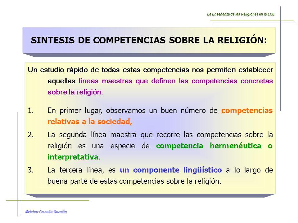 Melchor Guzmán Las competencias relativas a la SOCIEDAD.