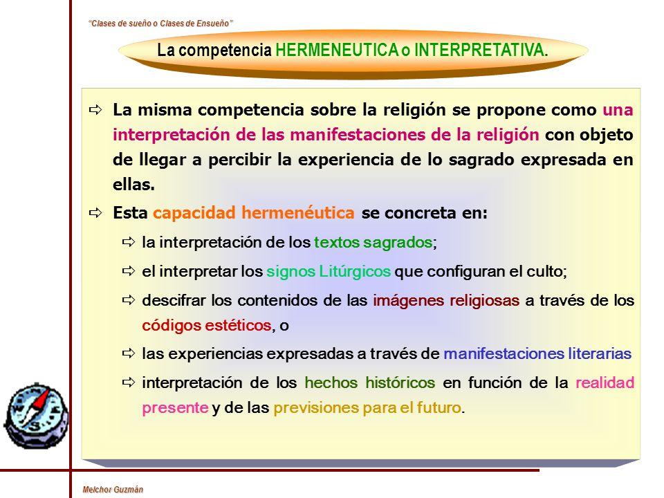 Melchor Guzmán La competencia de un componente LINGÚISTICO.