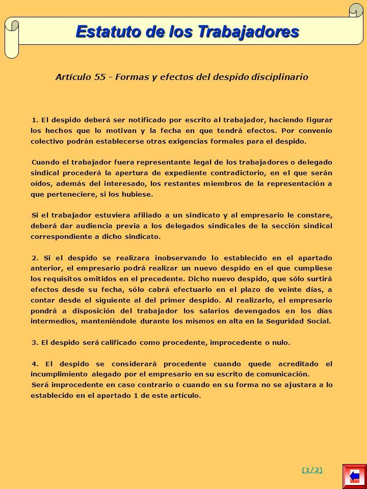 Artículo 55 - Formas y efectos del despido disciplinario 1.