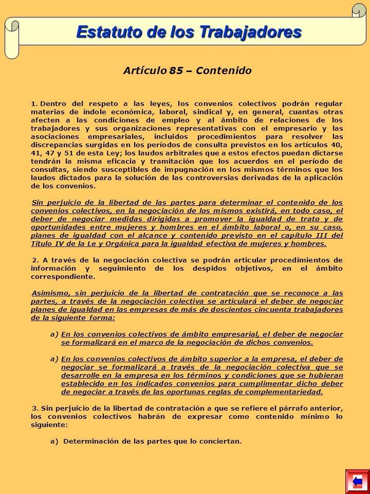 Artículo 85 – Contenido 1.