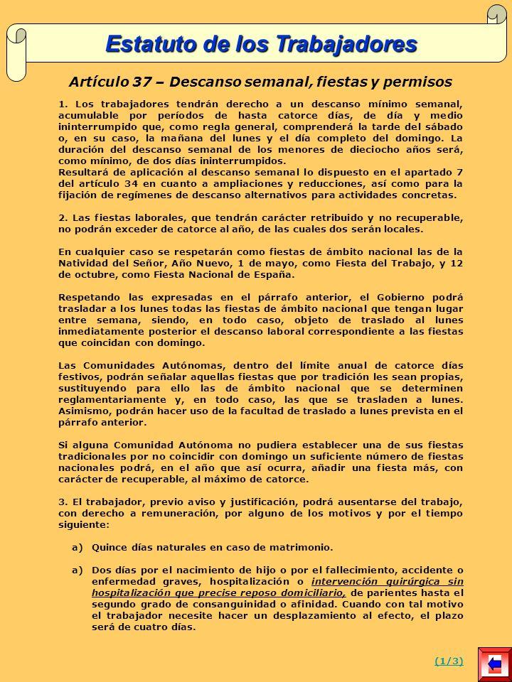Artículo 37 – Descanso semanal, fiestas y permisos 1.