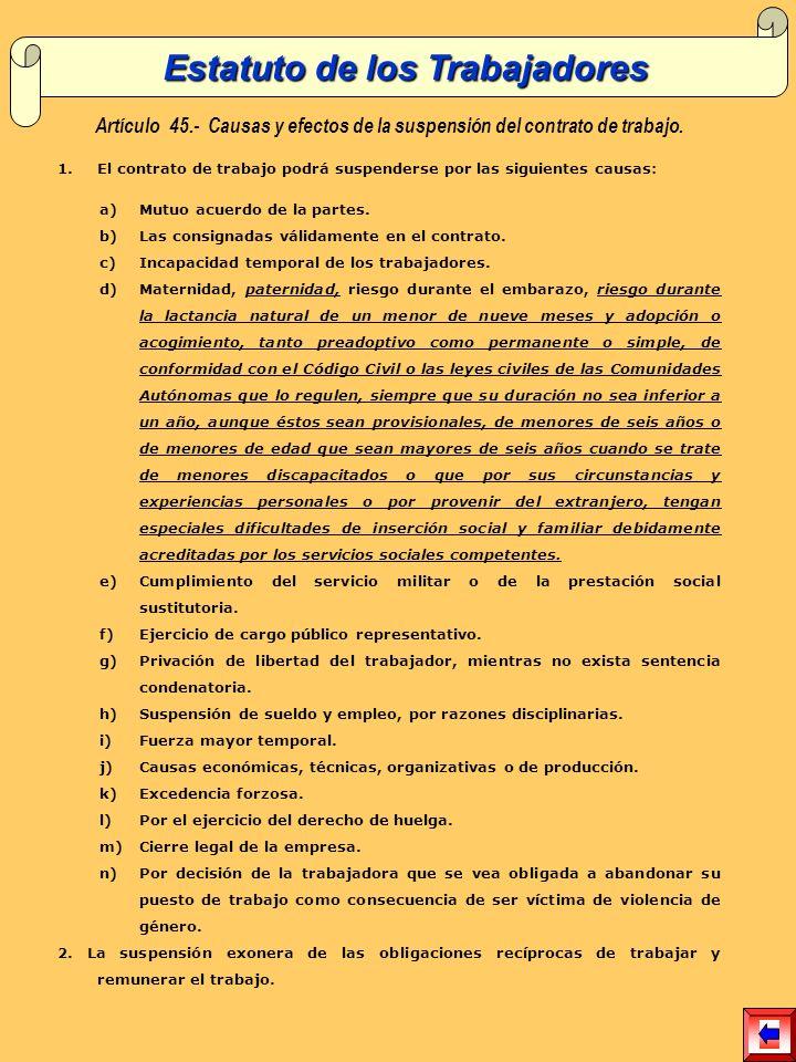 Artículo 45.- Causas y efectos de la suspensión del contrato de trabajo.