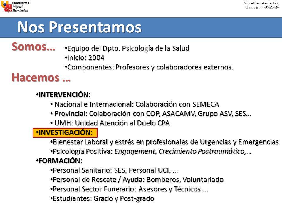 Miguel Bernabé Castaño I Jornada de ASACAMV INTERVENCIÓN: INTERVENCIÓN: Nacional e Internacional: Colaboración con SEMECA Nacional e Internacional: Co