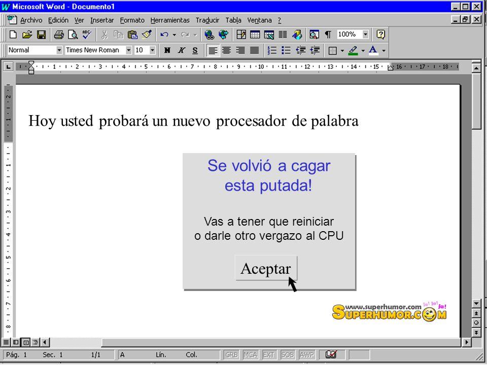 Hoy usted probará un nuevo procesador de palavra Palabra y No palavra VESTIA DE MIERDA!! Palabra y No palavra VESTIA DE MIERDA!! Con Corrector Ortográ