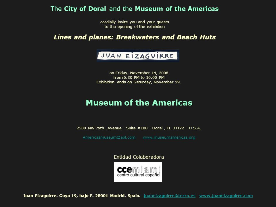 The City of Doral and the Museum of the Americas cordially invite you and your guests to the opening of the exhibition Lines and planes: Breakwaters a