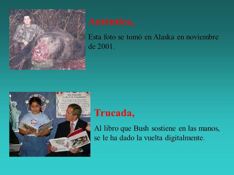 Trucada, Al libro que Bush sostiene en las manos, se le ha dado la vuelta digitalmente. Auténtica, Esta foto se tomó en Alaska en noviembre de 2001.