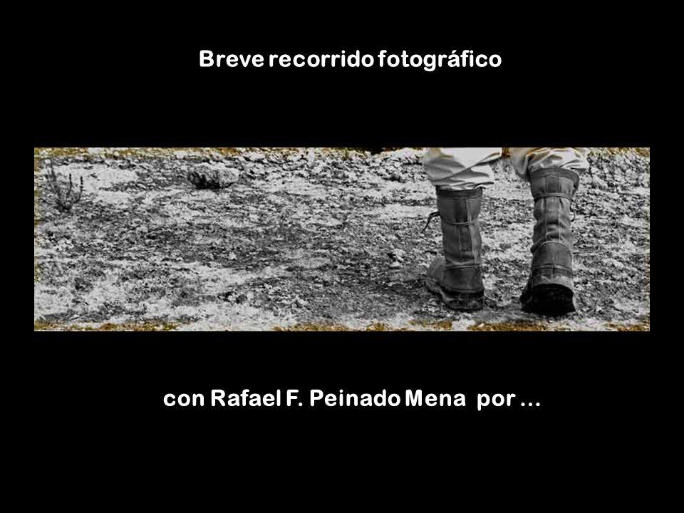 Breve recorrido fotográfico con Rafael F. Peinado Mena por …