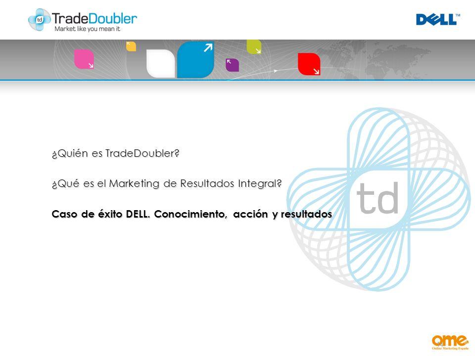 14 ¿Quién es TradeDoubler. ¿Qué es el Marketing de Resultados Integral.