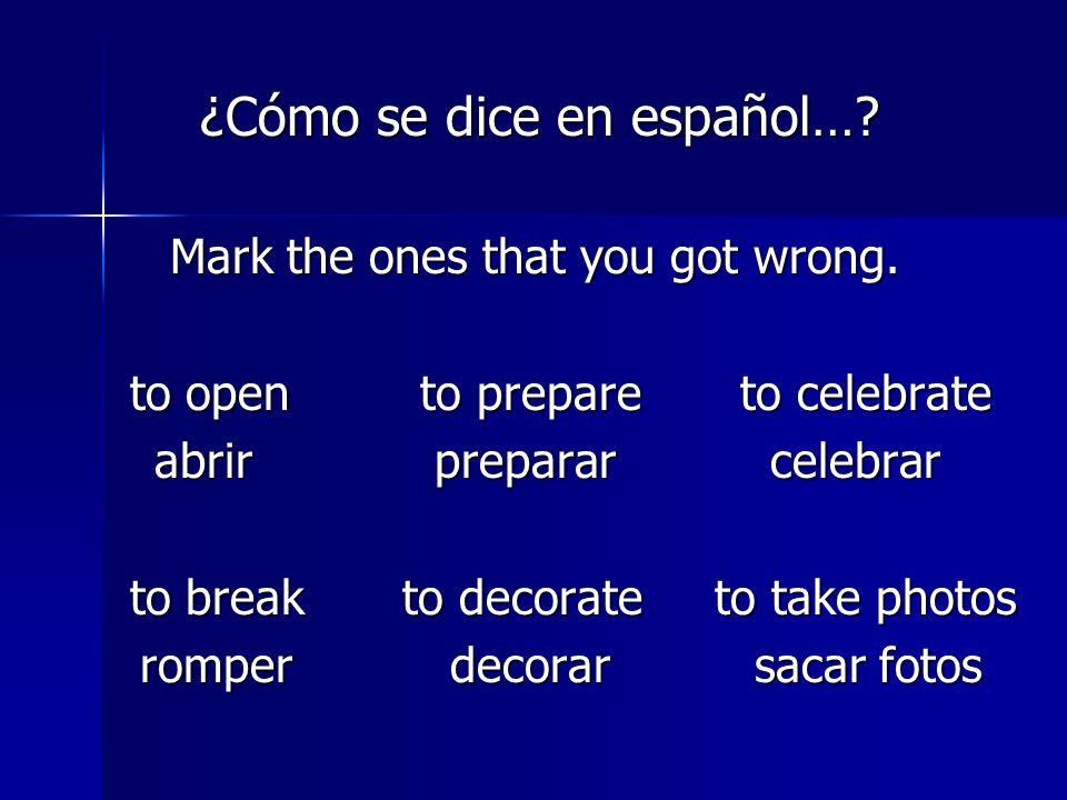 ¿Cómo se dice en español….¿Cómo se dice en español….