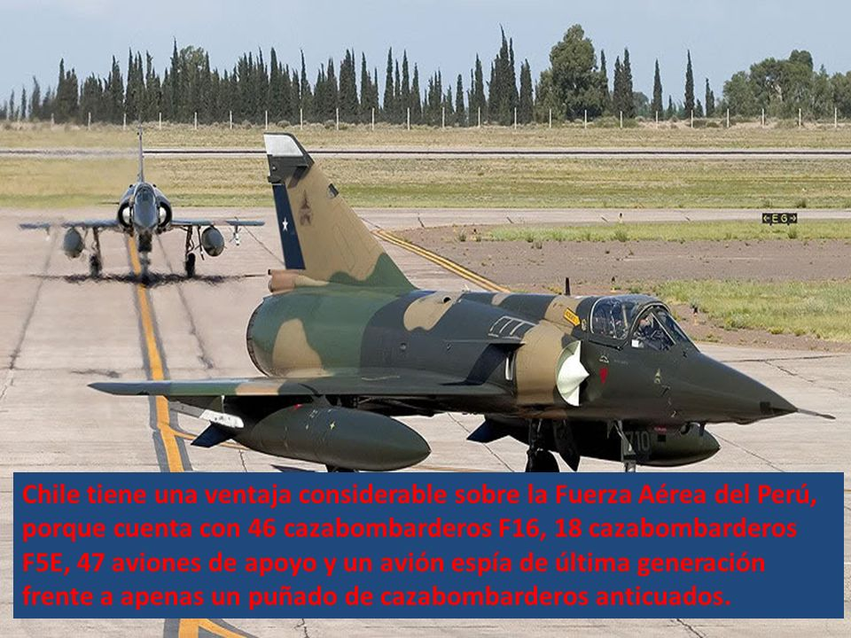 El experto en temas militares Sergio Casanave (4-12-2011)advirtió que la Fuerza Aérea de Chile tiene una ventaja considerable sobre la Fuerza Aérea de