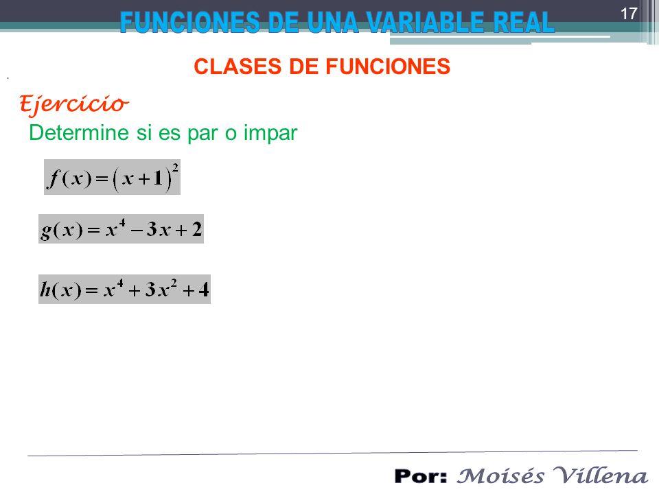 CLASES DE FUNCIONES. Determine si es par o impar Ejercicio 17