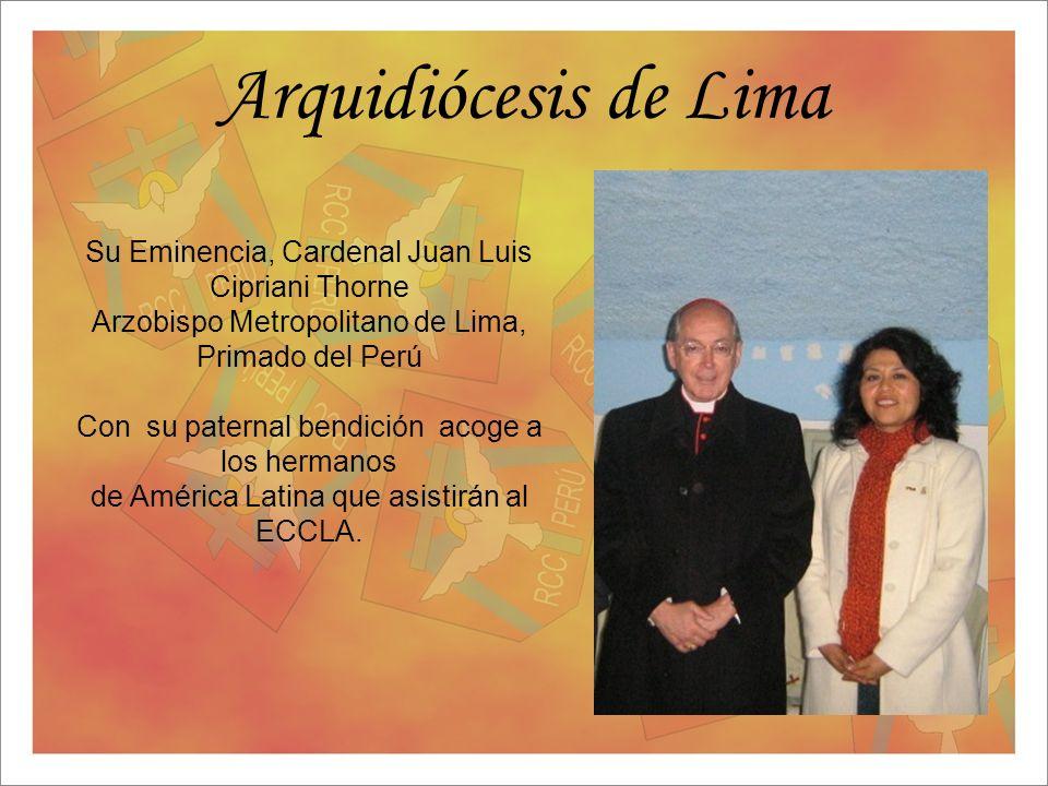 Arquidiócesis de Lima Su Eminencia, Cardenal Juan Luis Cipriani Thorne Arzobispo Metropolitano de Lima, Primado del Perú Con su paternal bendición aco