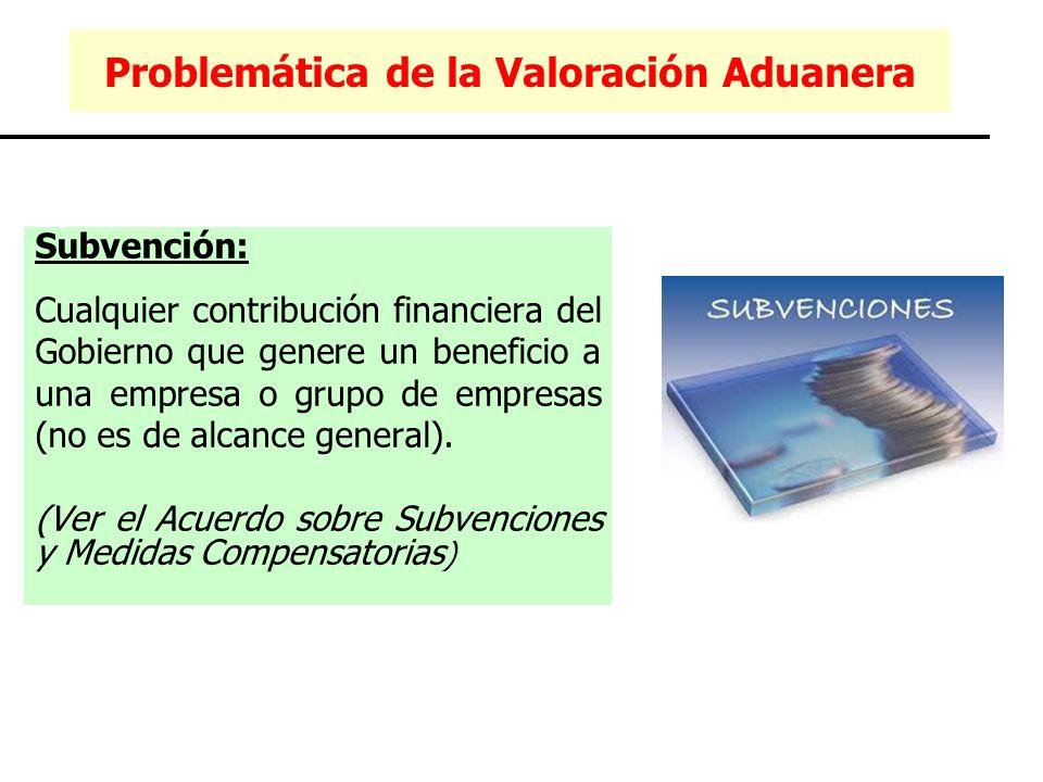 Subvención: Cualquier contribución financiera del Gobierno que genere un beneficio a una empresa o grupo de empresas (no es de alcance general). (Ver