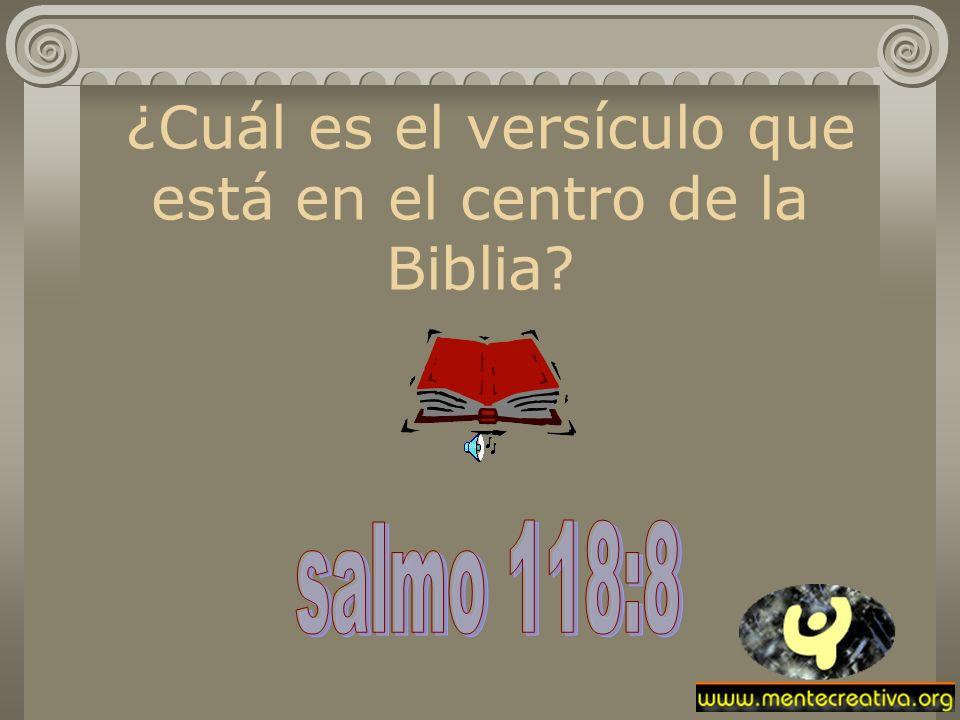 ¿Cuál es el versículo que está en el centro de la Biblia?