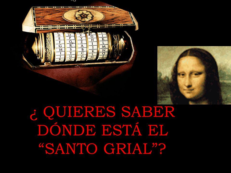 ¿ QUIERES SABER DÓNDE ESTÁ EL SANTO GRIAL?