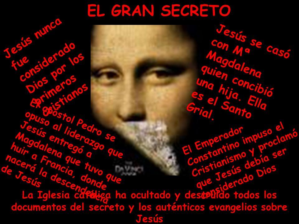 La Iglesia católica ha ocultado y destruido todos los documentos del secreto y los auténticos evangelios sobre Jesús Jesús se casó con Mª Magdalena quien concibió una hija.