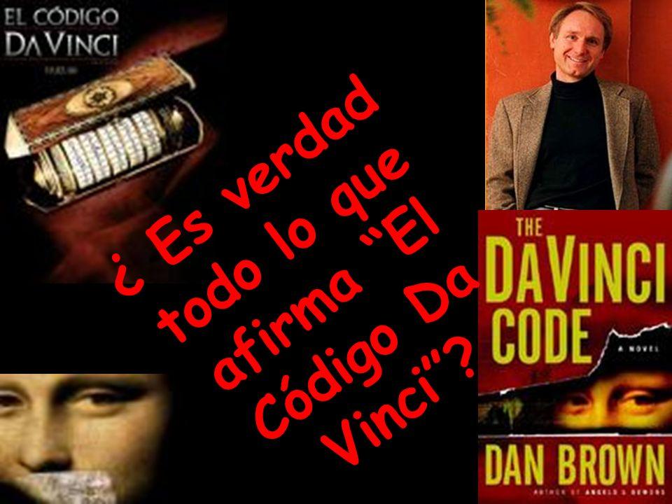 ¿ Es verdad todo lo que afirma El Código Da Vinci?