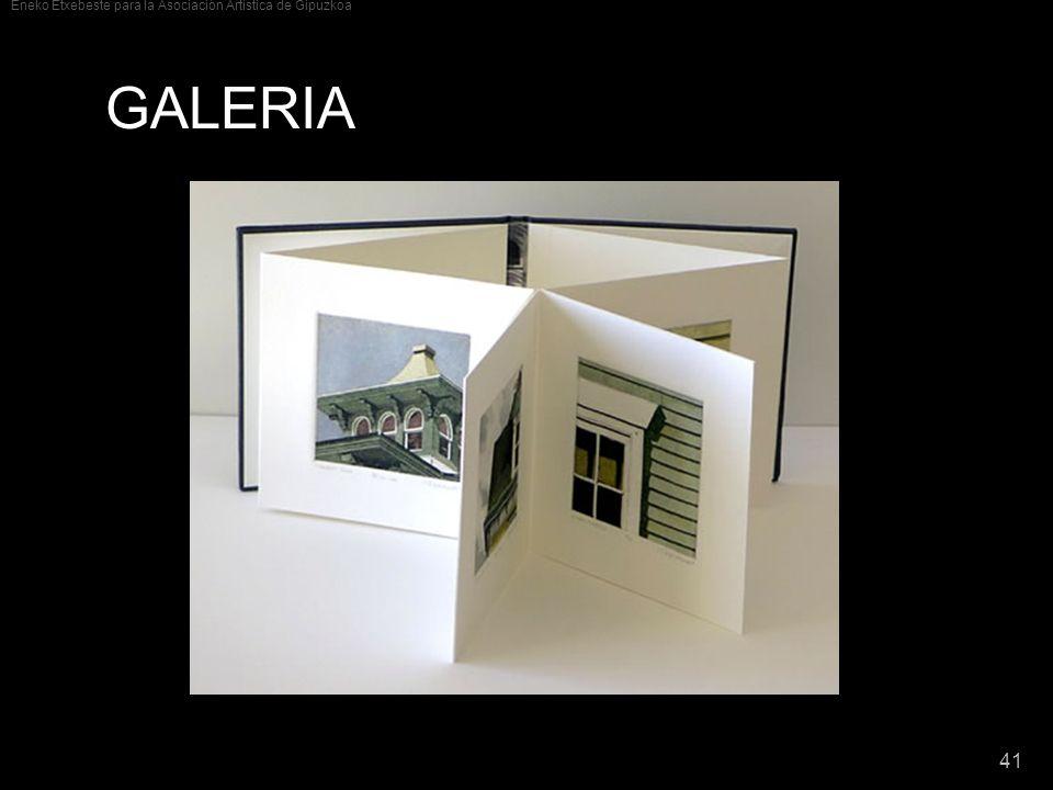 Eneko Etxebeste para la Asociación Artística de Gipuzkoa 41 GALERIA