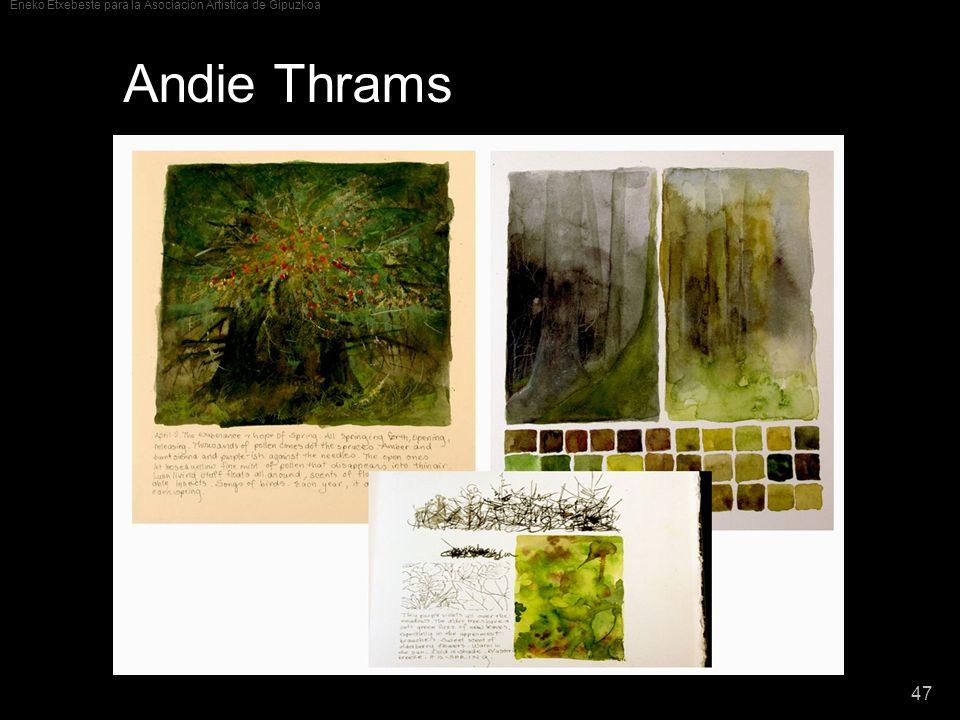 Eneko Etxebeste para la Asociación Artística de Gipuzkoa 47 Andie Thrams