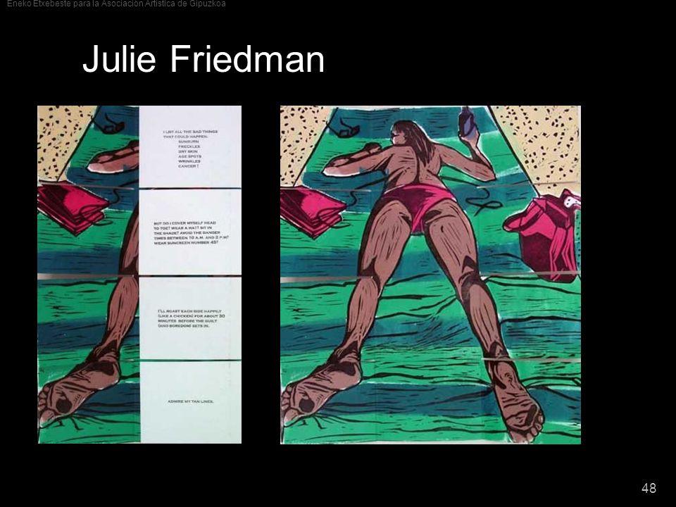 Eneko Etxebeste para la Asociación Artística de Gipuzkoa 48 Julie Friedman